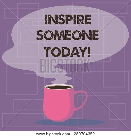 Writing Note Showing Inspire Someone