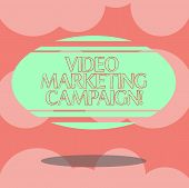 Writing Note Showing Video Marketing Campaign. Business Photo Showcasing Assessing The Benefit Of Di poster