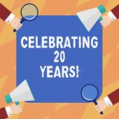 Text Sign Showing Celebrating 20 Years. Conceptual Photo Commemorating A Special Day Being 20 Years  poster