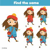 Find The Same Pictures Children Educational Game. Find Two Identical Cute Girls. Fun Page For Kids A poster