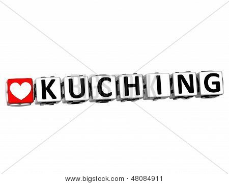3D Love Kuching Button Click Here Block Text