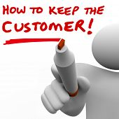 picture of customer relationship management  - How to Keep the Customer written on a whie board by a man - JPG
