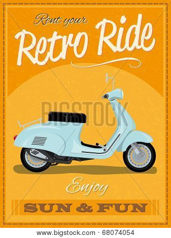 Retro poster design with vintage scooter illustration, sample text, banner and grunge texture