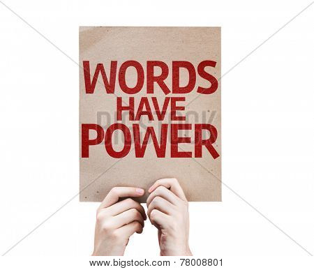 Words Have Power card isolated on white background