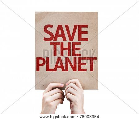 Save The Planet card isolated on white background