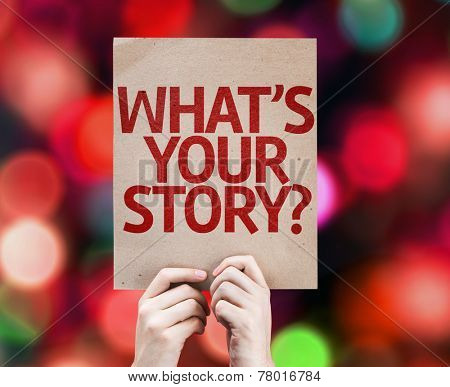 Whats Your Story? card with colorful background with defocused lights