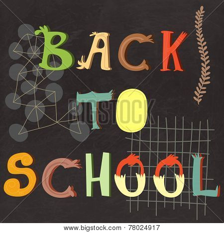 Back To School Lettering On Vector Chalkboard, School Background Illustration. Greeting Card. School