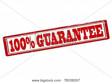 One Hundred Percent Guarantee