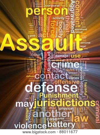 Background concept wordcloud of assault crime glowing light