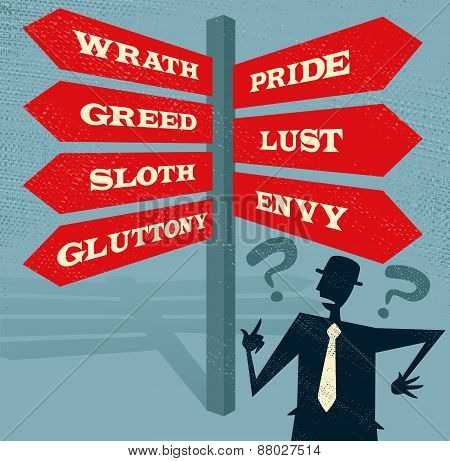 Abstract Businessman At Seven Deadly Sins Signpost.