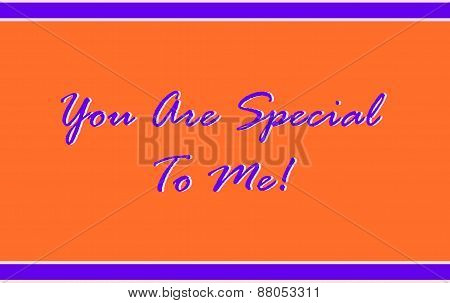 You Are Special To Me in Purple and Orange