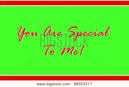 You Are Special To Me in Red and Green