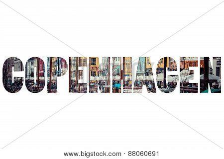 Word Copenhagen Over Famous City Places.