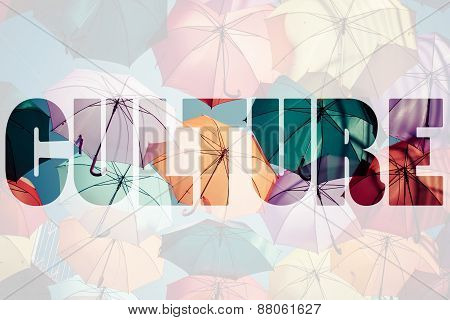 Word Culture Over Colorful Umbrellas.
