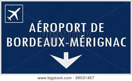 Bordeaux France Airport Highway Sign