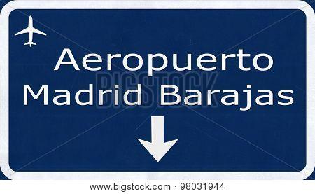 Madrid Barajas Spain Airport Highway Sign