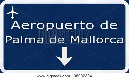 Palma De Mallorca Spain Airport Highway Sign