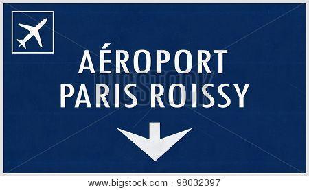 Paris De Gaulle France Airport Highway Sign