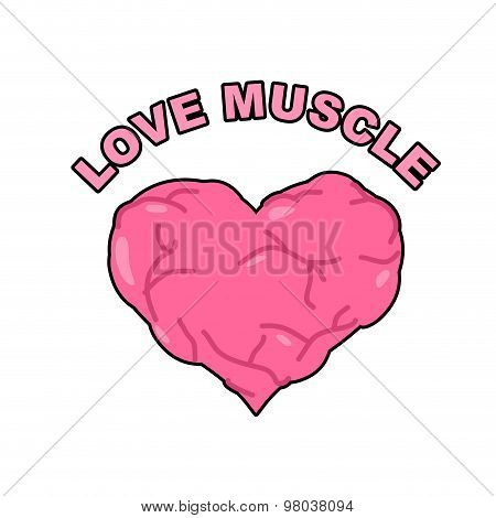Love Muscle. Strong Athletic Heart With Muscles And Veins. Vector Illustration