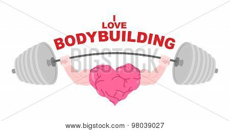 I Love Bodybuilding. A Symbol Of A Strong Heart With Big Muscles Does The Bench Press Barbell. Big,