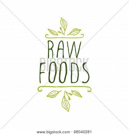 Raw foods - product label on white background.