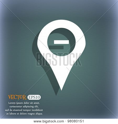 Minus Map Pointer, Gps Location  Icon Symbol On The Blue-green Abstract Background With Shadow And S
