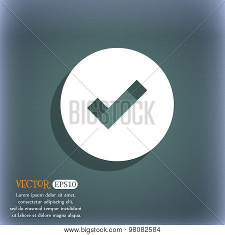 Check Mark, Tik  Icon Symbol On The Blue-green Abstract Background With Shadow And Space For Your Te