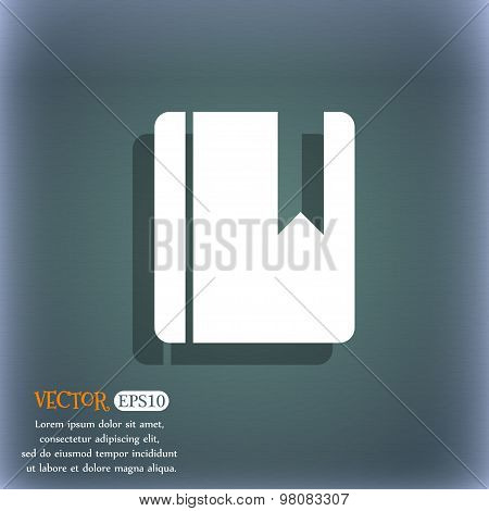 Book Bookmark  Icon Symbol On The Blue-green Abstract Background With Shadow And Space For Your Text