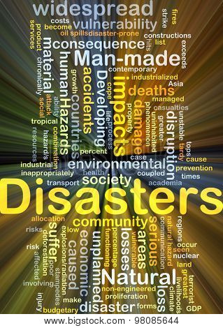 Background concept wordcloud illustration of disasters glowing light