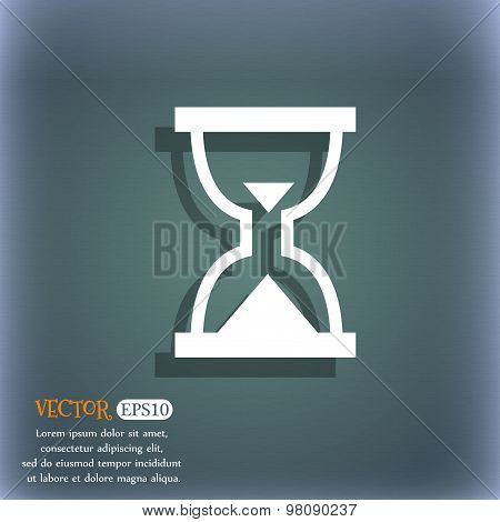 Hourglass, Sand Timer  Icon Symbol On The Blue-green Abstract Background With Shadow And Space For Y