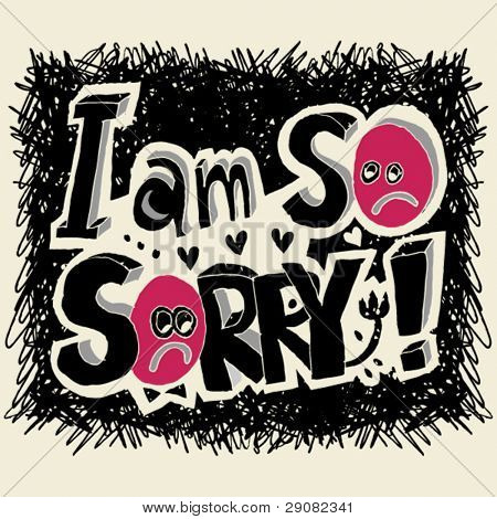 """I am so sorry"" doodle lettering"
