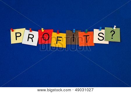 Profits - Sign Series For Business Terms.