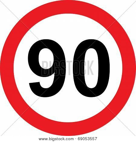90 Speed Limitation Road Sign