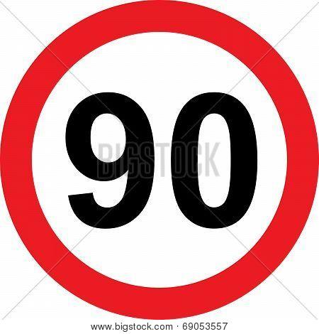 90 Speed Limitation Road Sign