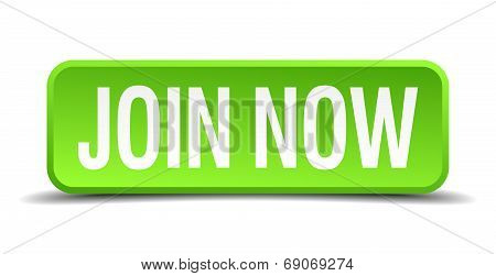 Join Now Green 3D Realistic Square Isolated Button
