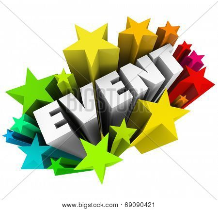 Event word in 3d letters in a burst of colorful fireworks or stars advertising a special show