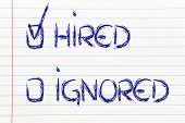 foto of ignorant  - hired or ignored multiple choice representing the possible results of recruitment - JPG
