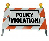 pic of policy  - Policy Violation road construction barrier sign warning rule regulation broken or violated - JPG