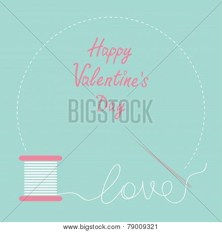 Needle And Spool Of Thread Round Frame Flat Desigh Happy Valentines Day Card