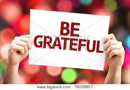 Be Grateful card with colorful background with defocused lights