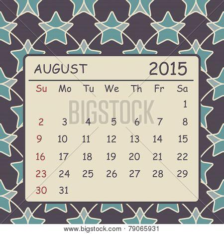 Calendar August 2015 Design. Geometric Pattern Background