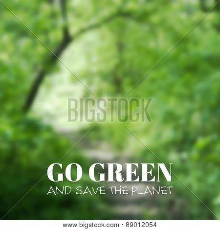 Vector blurred background. Go green and save the planet