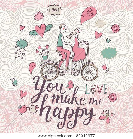You make me happy. Romantic concept background in sweet colors. Couple in love on tandem bicycle inside gentle symbols in vector