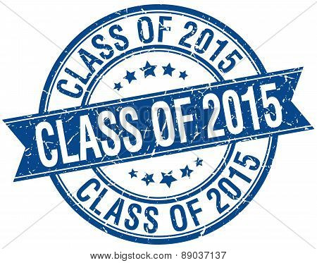 Class Of 2015 Grunge Retro Blue Isolated Ribbon Stamp