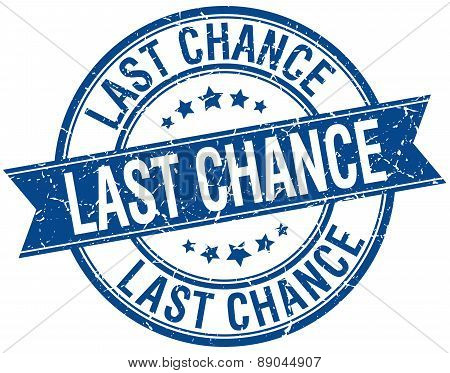 Last Chance Grunge Retro Blue Isolated Ribbon Stamp