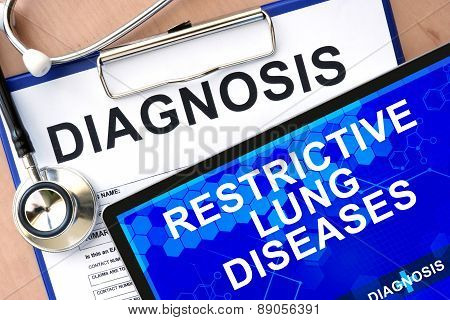 Form with diagnosis and tablet with Restrictive lung diseases