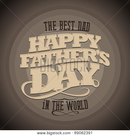 Happy Father's day retro style typographical card.