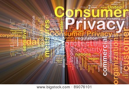 Background concept wordcloud of consumer privacy glowing light