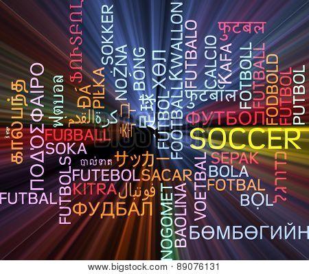 Background concept wordcloud multilanguage international many language illustration of soccer glowing light