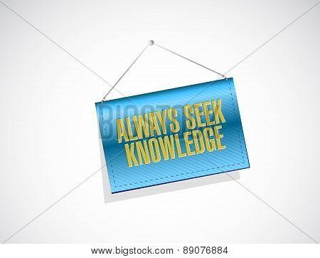 Always Seek Knowledge Banner Sign Concept